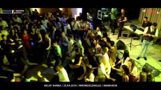Halay Kanka / HOZAN DEVRAN / 25.04.2014 / Mannheim /Özlem Foto Video®