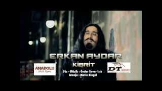 Erkan Aydar - Kibrit - YENİ - 2012 ( Professional Clip )