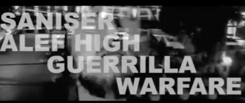 Şanışer & Alef High - Guerrilla Warfare II (2013) #direngezi